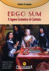 Ergo Sum – Il Sapere Esoterico di Cartesio