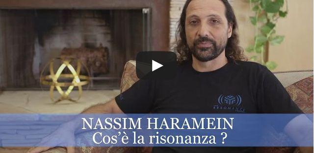 Nassim Haramein – Cos'è la risonanza?