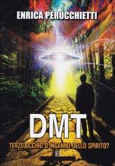 dmt-terzo-occhio-o-inganno-dello-spirito-libro-74460