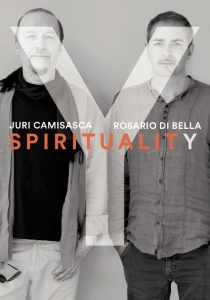 """La musica come respiro cosmico con """"Spirituality"""", Juri Camisasca e Rosario Di Bella sfiorano il cielo 2"""