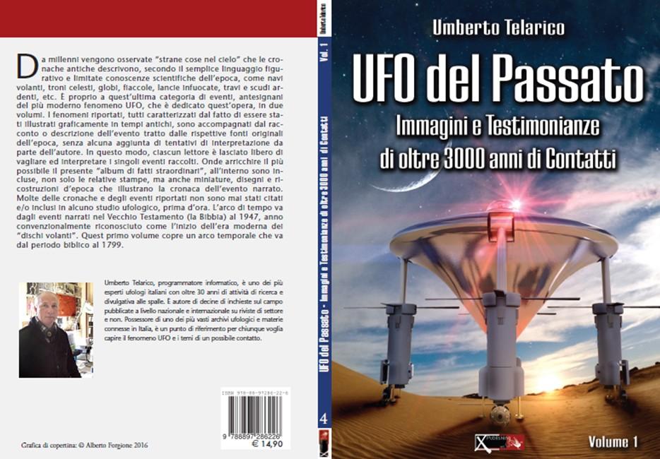 UFO nel passato: immagini e testimonianze di oltre 3000 anni di contatti di Umberto Telarico - Parte prima 1
